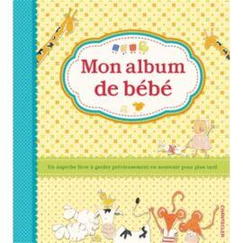 Mon album de bébé!